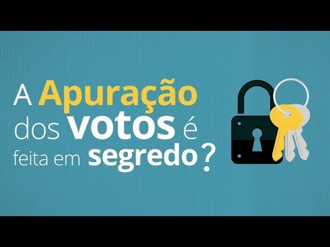 A apuração dos votos é feita em segredo?