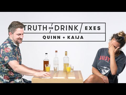 Truth or Drink: Exes (Quinn & Kaija)