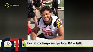 Maryland takes responsibility for Jordan McNair's death; is that enough? | Outside The Lines | ESPN - Video Youtube