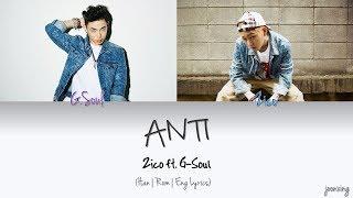 ZICO (지코) – ANTI ft. G-Soul (Color Coded Han Rom Eng Lyrics)