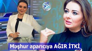 Məşhur aparıcıya AĞIR İTKİ Foto - Video Xəbər Zamanı