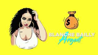 Blanche Bailly   ARGENT [Official Lyric Video ]
