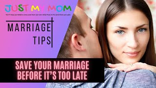 MARRIAGE - Save Your Marriage Before It's Too Late