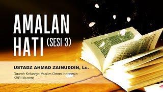 Amalan Hati (sesi3)