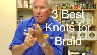 3 Best knots for Braid