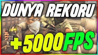 CSGO DÜNYA FPS REKORU! +5000 FPS | YOK ARTIK!