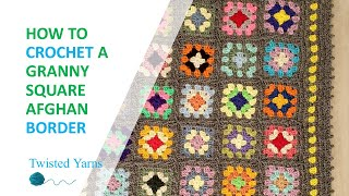 How To Crochet A Granny Square Afghan Border