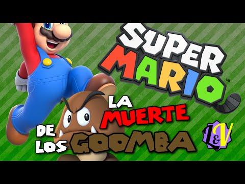 La Muerte de los Goomba - L&V - Super Mario