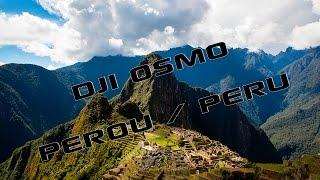 Dji Osmo Pérou