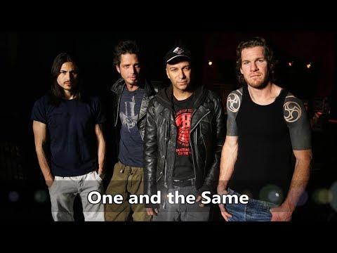 Audioslave - One and the Same (Sub Español)