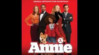 Annie OST(2014) - I Don't Need Anything But You(2014 Film Version)