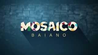Vinheta Mosaico Baiano 2014 (TV Bahia)