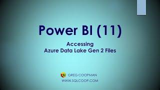 Expert Level Tip - Power BI - Accessing Azure Data Lake Gen 2 Files (11) - Hands On Demo!