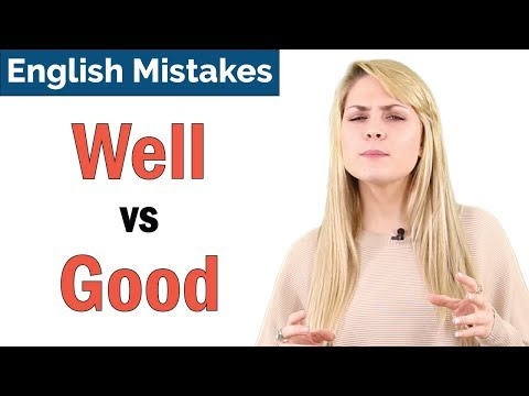Good vs Well | Common English Grammar Mistakes