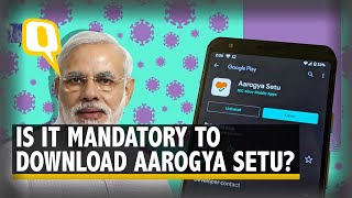 PM Has Asked to Download Aarogya Setu App, But Is It Mandatory? | The Quint