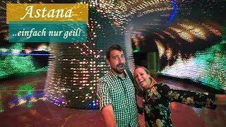 Weltreise • Astana - DIE Überraschung in Kasachstan • Vlog #039