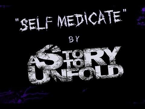 A Story To Unfold - Self-Medicate LYRIC Video