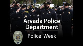 Preview image of Arvada Police Ceremony for Police Week - 2020