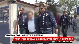 Konya'da öldürülen toptancının katil şüphelilerine 15'er yıl hapis cezası