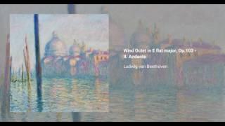 Wind Octet in E flat major, Op. 103