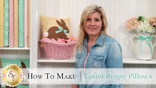 How To Make An Easter Bunny Pillow Using Fusible Applique | A Shabby Fabrics Sewing Tutorial