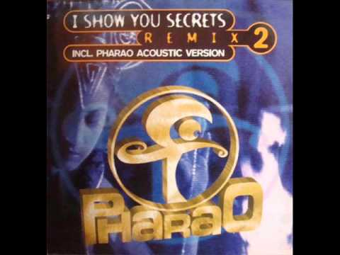 Pharao - I Show You Secrets (Sandstorm Remix)