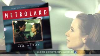 Mark Knopfler - Metroland Theme (Instrumental)
