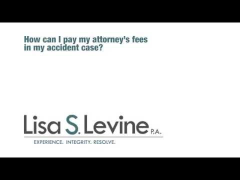 How can I pay my attorney's fees in my accident case?