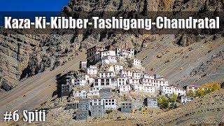 Ep6 | Day7-Kaza-Ki-Kibber-Tashigang-Chandratal | Ride to Spiti Valley