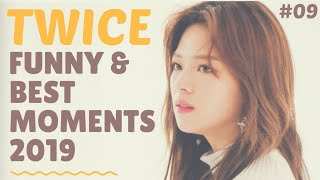 TWICE FUNNY & BEST MOMENTS 2019 #09