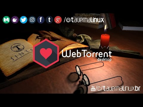 WebTorrent Desktop - Cliente Torrent de Streaming Multiplataforma para Desktop • Review