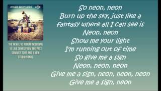 Jonas Brothers - Neon Lyrics (Studio Version)