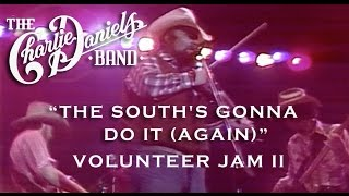 The Charlie Daniels Band - The South's Gonna Do It (Again) [Live] - Volunteer Jam II