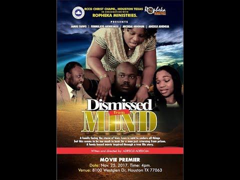 Dismissed From Mind full movie. Family based story (RCCG)