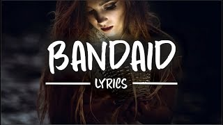 JFARR & Tomatow - Bandaid (Lyrics)