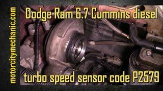Dodge Ram 6.7 Cummins diesel turbo speed sensor code P2579