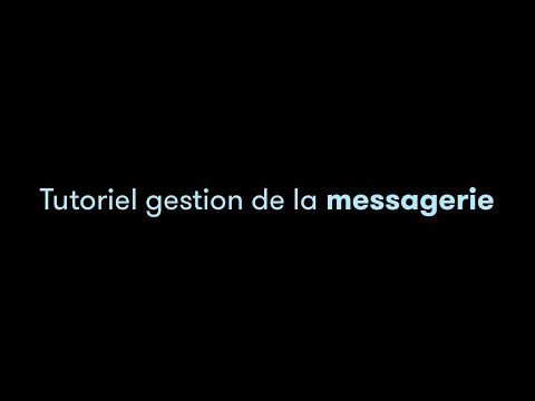 TUTO VIDEO MOLLATPRO - Gestion de la messagerie