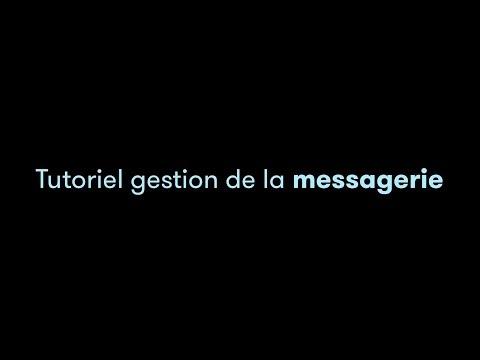 TUTO VIDEO MOLLATPRO - Gestion de la messagerie