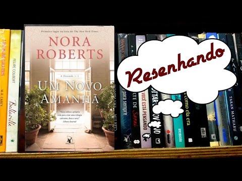 Resenha: Um novo amanhã por Nora Roberts