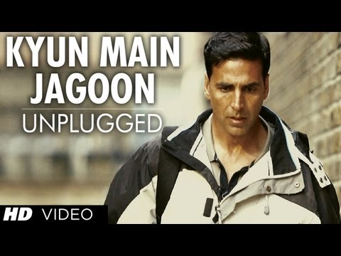 Kyun Main Jaagoon (Unplugged