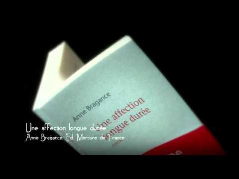 Vidéo de Anne Bragance