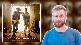 Florida Georgia Line - Can't Say I Ain't Country | Album Review