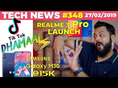 Realme 3 Pro Launch Confirmed, Galaxy M30 @15k, TikTok Dhamaal, OnePlus 7 Wireless Charging-TTN#348