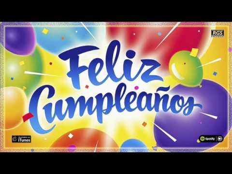 Feliz Cumpleaños. Canción de Feliz cumpleaños. Mix cumpleaños feliz