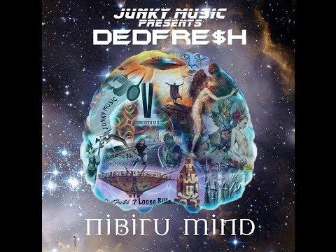 DedFre$h featuring Loose Bills - Nibiru Mind