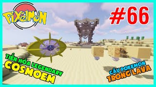 Cosmoem  - (Pokémon) - Pixelmon Reforged #66 : Tiến hóa Legendary COSMOEM, Câu Pokemon trong LAVA
