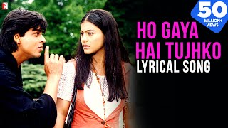 Lyrical: Ho Gaya Hai Tujhko Song with Lyrics | Dilwale