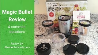 Magic Bullet Review - Answers To All Your Magic Bullet Questions