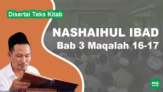 Kitab Nashaihul Ibad # Bab 3 Maqalah 16-17 # KH. Ahmad Bahauddin Nursalim