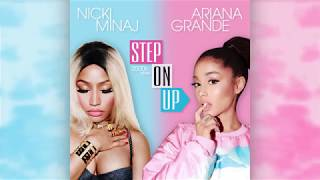 Ariana Grande & Nicki Minaj - Step On Up (2000's Version)